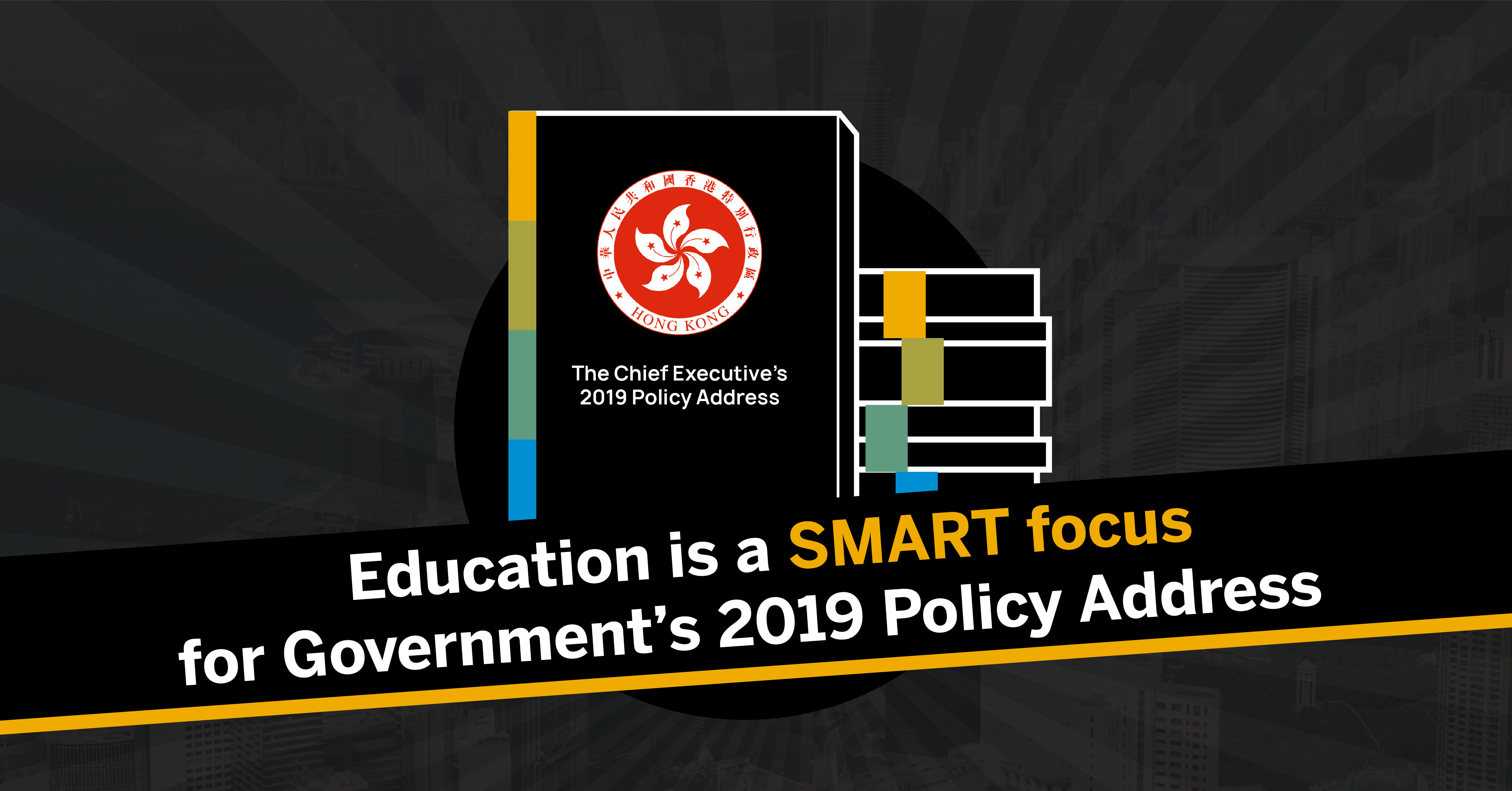 Education Is A SMART Focus For Government's 2019 Policy Address